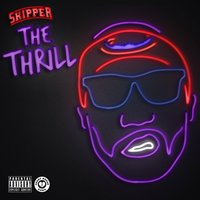 The Thrill — Skipper