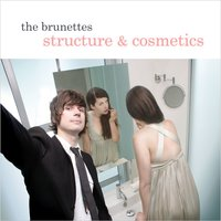 Structure and Cosmetics — The Brunettes