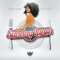 Sunday Lunch — Mark Hardy x Yung Rudd