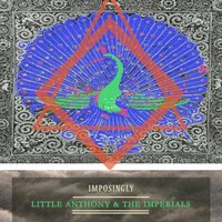 Imposingly — Little Anthony & The Imperials