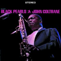 Black Pearls — John Coltrane