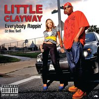 Everybody Rappin' — Little Clayway