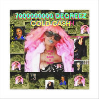7,0000000000 Degreez Of Cold Cash — сборник
