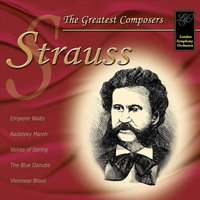 Strauss: The Greatest Composers — London Symphony Orchestra (LSO)