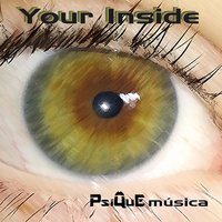 Your Inside — Psique Musica