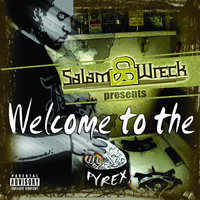 Welcome To The Pyrex — D12, Salam Wreck Presents