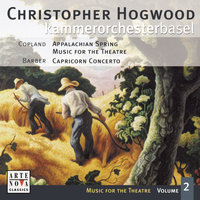 Music For The Theatre Vol. 2 (Copland/Barber) — Christopher Hogwood, Kammerorchester Basel