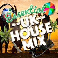 Essential Uk House Mix — UK House Essentials