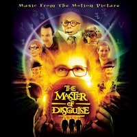 The Master Of Disguise - Music From The Motion Picture — саундтрек