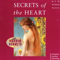 Secrets of the Heart — Warren Bennett