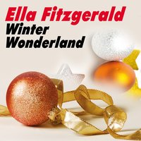 Winter Wonderland — Ella Fitzgerald