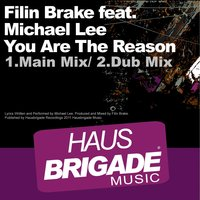 You Are the Reason — Filin Brake, Michael Lee