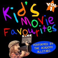 Kid's Movie Favourites, Vol. 1 — The Academy Allstars