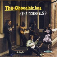 The Chocolate Song — The Doerfels
