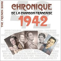 The French Song / Chronique De La Chanson Française [1942], Volume 19 — сборник