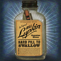 Hard Pill To Swallow — Bill Lupkin