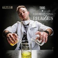 The Beginning PhaZes — Trubz