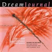 Dream Journal — Jan Krzywicki, Network for New Music Ensemble