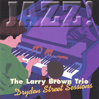 Dryden Street Sessions — Larry Brown