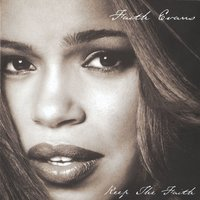 Keep The Faith — Faith Evans