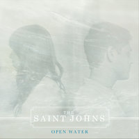 Open Water EP — The Saint Johns