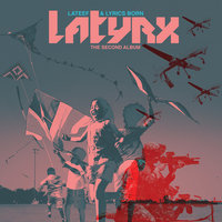 The Second Album — Latyrx