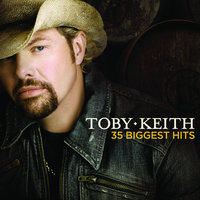 Toby Keith 35 Biggest Hits — Toby Keith