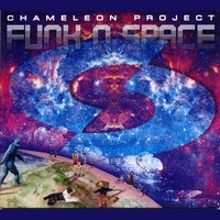 Funk 'N' Space — Chameleon Project
