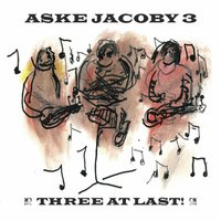 Three At Last! — Aske Jacoby 3
