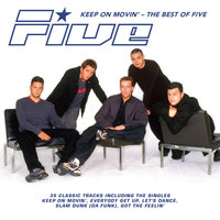 Keep on Movin': The Best of Five — Five