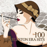 100 Charleston Era Hits — сборник