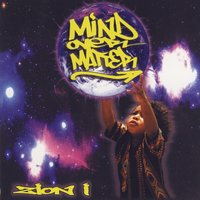 Mind Over Matter — Zion I