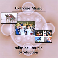 Exercise Music — Mike Bell