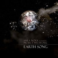 Earth Song — Sara Noxx, Project Pitchfork