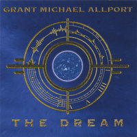 The Dream — Grant Michael Allport