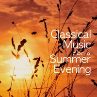 Classical Music for a Summer Evening — сборник
