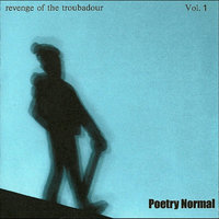Revenge of the Troubadour Vol. 1 — Poetry Normal