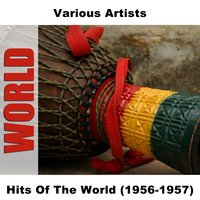 Hits Of The World (1956-1957) — сборник
