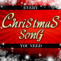 Every Christmas Song You Need — сборник