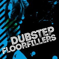 Dubstep Floorfillers — сборник