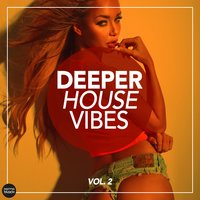 Deeper House Vibes, Vol. 2 — сборник