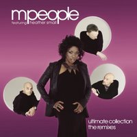 Ultimate Collection The Remixes — M People, Heather Small