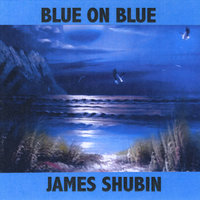 Blue On Blue — James Shubin