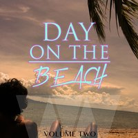 Day On The Beach, Vol. 2 — сборник