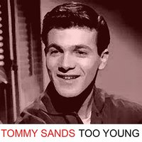Too Young — Tommy Sands
