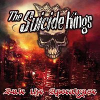 Rule the Apocalypse — The Suicide Kings