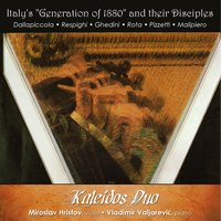 "Italy's ""Generation of 1880"" and Their Disciples — Kaleidos Duo"