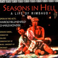 Seasons in Hell — College-Conservatory of Music Philarmonia, Gerhard Samuel
