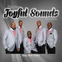 May Not Have — The New Joyful Sounds