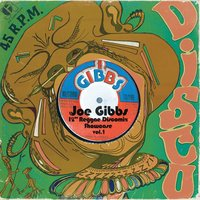 "Joe Gibbs 12"" Reggae Discomix Showcase Vol. 1 — Joe Gibbs 12"" Reggae Discomix Showcase Vol. 1"